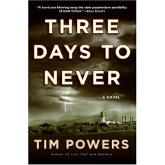 Three Days to Never (Tim Powers)